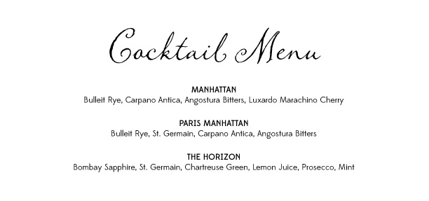 Cocktail Menu includes Bulleit Rye, St. Germain, Chartreuse Green